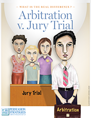 What Is the Real Difference? Arbitration v. Jury Trial