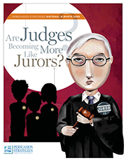 Are Judges Becoming More Like Jurors?