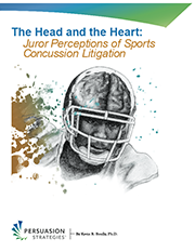 The Head and the Heart: Juror Perceptions of Sports Concussion Litigation