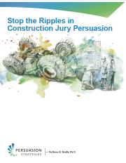 Stop the Ripples in Construction Jury Persuasion