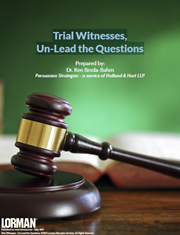 Trial Witnesses, Un-Lead the Questions